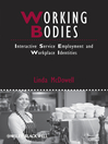 Working Bodies (eBook): Interactive Service Employment and Workplace Identities